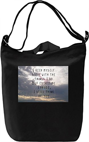 I Still Think Of You Borsa Giornaliera Canvas Canvas Day Bag| 100% Premium Cotton Canvas| DTG Printing|