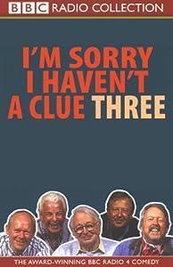 I'm Sorry I Haven't a Clue, Volume 3 Radio/TV Program