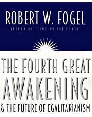 Fourth Great Awakening and the Future of Egalitarianism