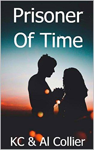 Prisoner of Time (Luke's Quest Book 1) by [K. C. & AL Collier Luke's Quest #1, Collier, Al>