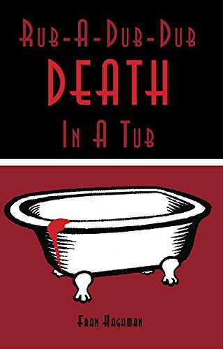 Rub-A-Dub-Dub Death in a Tub: A Medical Mystery (A Trish McLeod Myster)