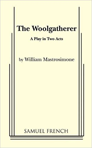 Amazon the woolgatherer a play in two acts 9780573618215 amazon the woolgatherer a play in two acts 9780573618215 william mastrosimone books fandeluxe Image collections