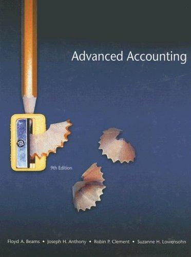 Advanced Accounting (9th Edition) -