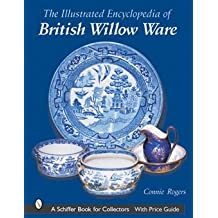 Illustrated Encyclopedia of British Willow Ware