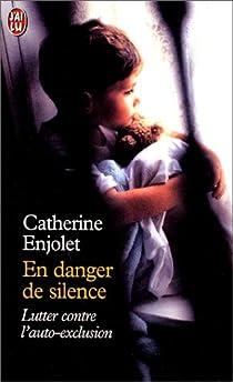 En danger de silence par Enjolet