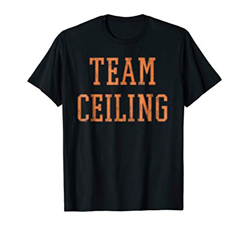 Pun Halloween Costume Shirt - Ceiling -