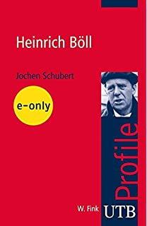 heinrich bll utb profile band 3340 - Heinrich Boll Lebenslauf
