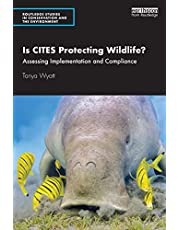 Is CITES Protecting Wildlife?: Assessing Implementation and Compliance