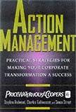 Action Management, Stephen Redwood and Charles Goldwasser, 0471345474