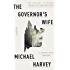 The Governor's Wife: A novel