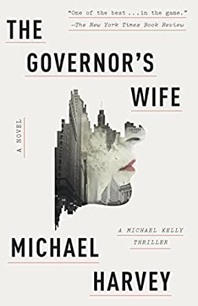 The governors wife a novel kindle edition by michael harvey print list price 1695 fandeluxe Image collections