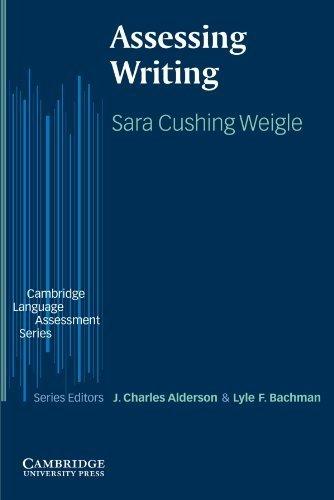 [ Assessing Writing[ ASSESSING WRITING ] By Weigle, Sara Cushing ( Author )May-01-2002 Paperback pdf epub
