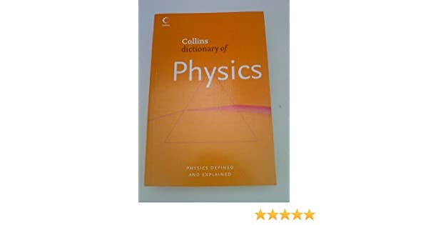 Collins Dictionary of Physics