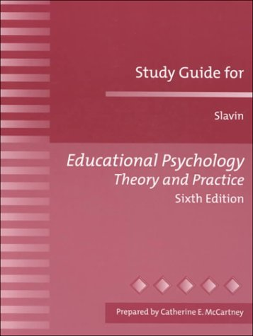 Educational Psychology Theory and Practice (Study Guide) -  Robert E. Slavin, Paperback
