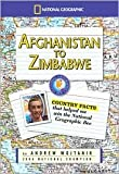 img - for Afghanistan to Zimbabwe Publisher: National Geographic Children's Books book / textbook / text book