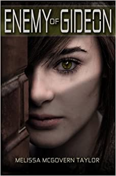 Book Enemy of Gideon by Melissa McGovern Taylor (2014-06-11)