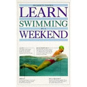 Learn Swimming in a Weekend Pb (Learn in a Weekend) Sharron Davies