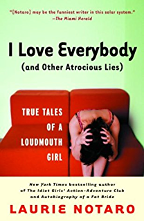 The potty mouth at the table kindle edition by laurie notaro i love everybody and other atrocious lies true tales of a loudmouth girl fandeluxe Document