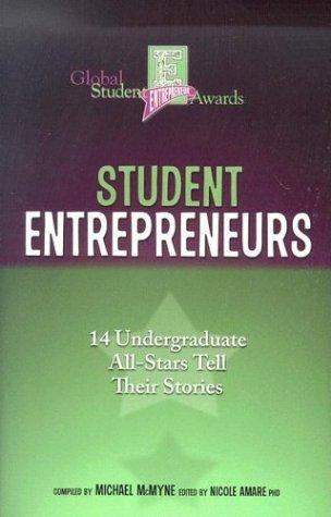 Student Entrepreneurs: 14 Undergraduate All-Stars Tell Thier Stories