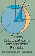 The aim of this book is to present a self-contained, reasonably modern account of tensor analysis and the calculus of exterior differential forms, adapted to the needs of physicists, engineers, and applied mathemati...