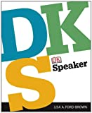 DK Speaker, Ford-Brown, Lisa A. and Dorling Kindersley Publishing Staff, 0205862195