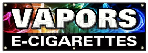 "72"" VAPORS E-CIGARETTES BANNER SIGN pipe e-liquid flavor concentrates nicotine"