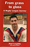From Grass to Glass: A Rugby League Journey
