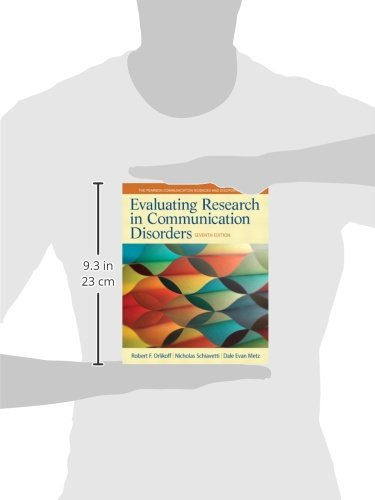 Evaluating Research in Communication Disorders (7th Edition) (Pearson Communication Sciences and Disorders)