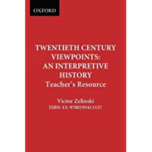 Twentieth Century Viewpoints: An Interpretive History: Teacher's Resource