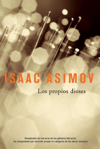 Los propios dioses (Solaris ficción) (Spanish Edition)