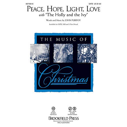 Peace Holly - Peace, Hope, Light, Love (with The Holly and the Ivy) SATB composed by John Purifoy, Pack of 3