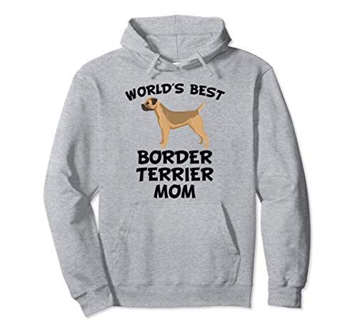 World's Best Border Terrier Mom Dog Owner Hoodie -