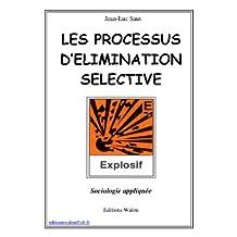 Les processus d'élimination sélective (French Edition)