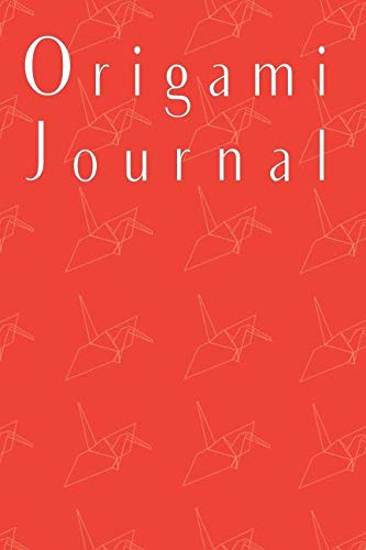 (Origami Journal: 120 page Journal with origami crane)