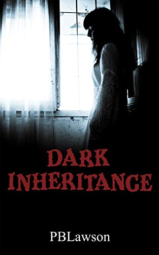 Dark Inheritance: A gripping psychological thriller with roots in a bloody, ancient past (Bloodline Book 1)