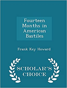 Book Fourteen Months in American Bastiles - Scholar's Choice Edition