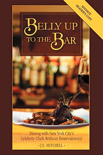 Belly Up to the Bar: Dining with New York City's Celebrity Chefs Without Reservation(s)