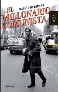 El millonario comunista: Amazon.es: España, Ramon De: Libros