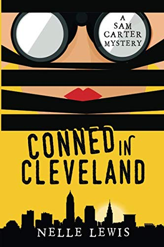 Conned in Cleveland: A Sam Carter Mystery Series Volume 2