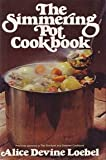 The Simmering Pot Cookbook, Alice Devine Loebel, 002574030X