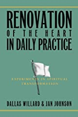 Renovation of the Heart in Daily Practice: Experiments in Spiritual Transformation (Redefining Life)