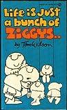 Life Is Just a Bunch of Ziggys, Tom Wilson, 0451119924