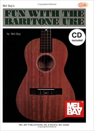 Free books on audio to download Mel Bay Fun With The Baritone Uke Book/CD Set (Norsk litteratur) PDF DJVU by Mel Bay