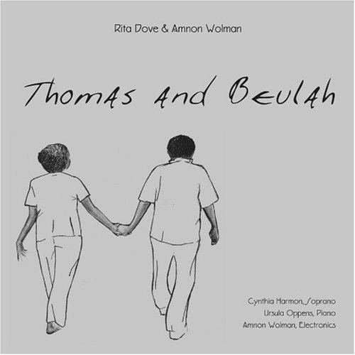 Thomas & Beulah / Rita Dove and Amnon Wolman
