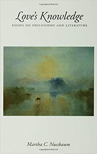 love s knowledge essays on philosophy and literature by martha c  love s knowledge essays on philosophy and literature by martha c nussbaum