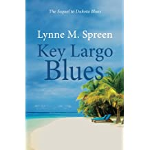 Key Largo Blues: The Sequel to Dakota Blues (Karen Grace) (Volume 2)