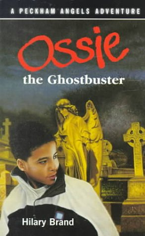 Download Ossie the Ghostbuster (A Peckham Angels Adventure) PDF