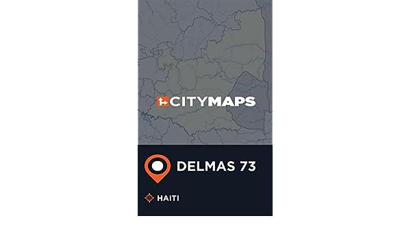 Amazon Com City Maps Delmas 73 Haiti Ebook James Mcfee Kindle Store