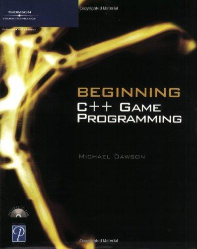 Beginning C++ Game Programming (Game Development Series)