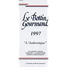 LE BOTTIN GOURMAND  (L'AUTHENTIQUE)